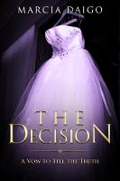 The Decision: A Vow to Tell the Truth