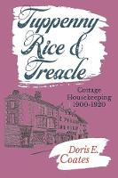 Tuppenny Rice and Treacle: Cottage...