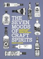 The Seven Moods of Craft Spirits: 350...
