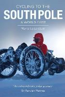 Cycling to the South Pole: A World First