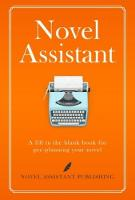Novel Assistant: A fill in the blank...