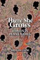 There She Grows: Women in Plant Names