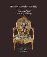 Thomas Chippendale 1718-1779: A...