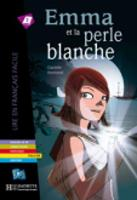 Emma ET LA Perle Blanche - Livre