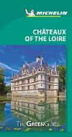 Michelin Green Guide Chateaux of the...