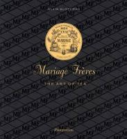 Mariage Freres French Tea: Three...