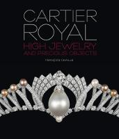 Cartier Royal: High Jewelry and...
