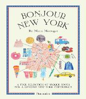 Bonjour New York: A Fine Selection of...