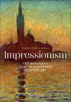 Impressionism: The Movement that...