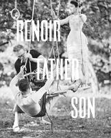 Renoir: Father and Son: Painting and...