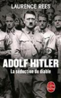 Adolf Hitler, La Seduction Du Diable