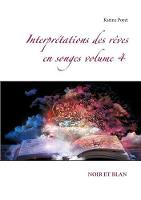 Interpretations Des Reves En Songes...