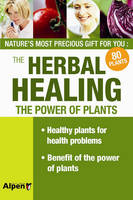 Herbal Healing: The Power of Plants