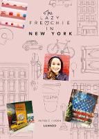 The Lazy Frenchie in NYC: Lifestyle...