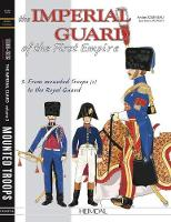 The Imperial Guard of the First...