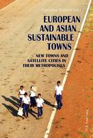European and Asian Sustainable Towns:...