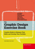 The Graphic Design Exercise Book:...