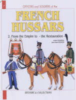 French Hussars: v. 2: 1804-1816