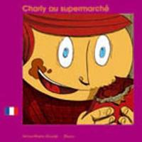 Charly au supermarché/Charly at the...