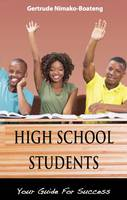 High School Students: Your Guide for...