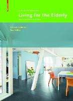 Living for the Elderly: A Design...