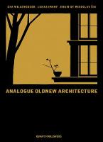 Analogous Old-New Architecture:...