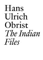 The Indian Files: Hans Ulrich Obrist.