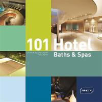 101 Hotel Baths & Spas