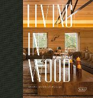Living in Wood: Architecture &...