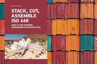 Stack, Cut, Assemble ISO 668: How to...