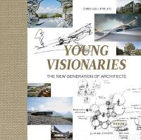 Young Visionaries: The New Generation...