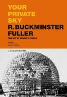 Your Private Sky R. Buckminster...
