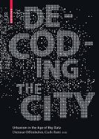 Decoding the City: Urbanism in the ...