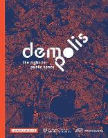 Demo: Polis: The Right to Public Space