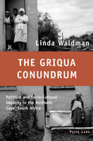 The Griqua Conundrum: Political and...