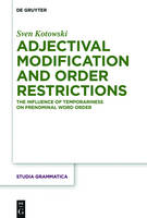 Adjectival Modification and Order...