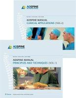 AO Spine Manual: v. 1: Principles and...