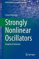 Strongly Nonlinear Oscillators:...