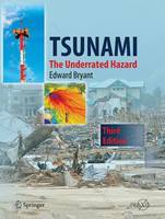 Tsunami: The Underrated Hazard