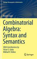 Combinatorial Algebra: Syntax and...