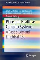Place and Health as Complex Systems: ...