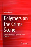 Polymers on the Crime Scene: Forensic...