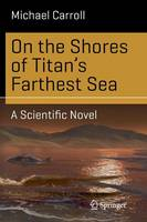On the Shores of Titan's Farthest ...