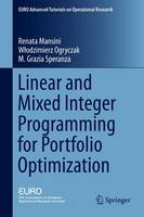 Linear and Mixed Integer Programming...