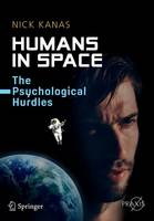 Humans in Space: The Psychological...