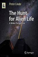 The Hunt for Alien Life: A Wider...
