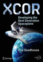 XCOR, Developing the Next Generation...