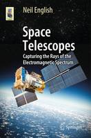Space Telescopes: Capturing the Rays...