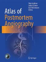 Atlas of Postmortem Angiography: 2016