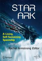 Star Ark: A Living, Self-Sustaining...